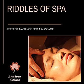Riddles Of Spa - Perfect Ambiance For A Massage