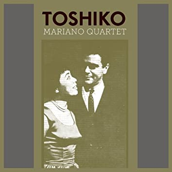 Toshiko Mariano Quartet