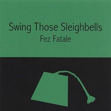 Swing Those Sleigh Bells
