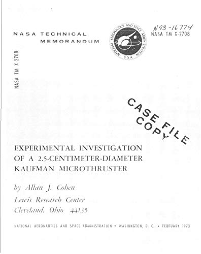 Experimental investigation of a 2.5 centimeter diameter Kaufman microthruster (English Edition)