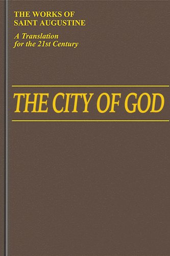 The City of God (1-10) (Vol. I/6) (The Works of Saint Augustine: A Translation for the 21st Century)