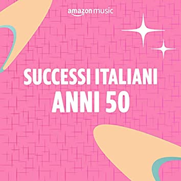 Successi italiani anni 50