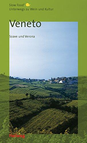 Veneto, Unterwegs zu Wein und Kultur (Hallwag Gastronomische Reiseführer)