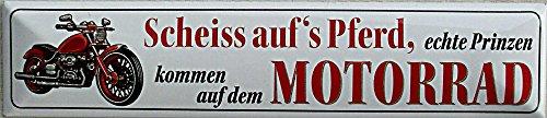Blechwaren Fabrik Braunschweig scheiss aufs PFERD véritable Prince Arrivent sur le moto Plaque de rue en fer-blanc 16 x 3,5 cm Str magnétique de M 7