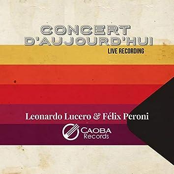 Concert D'aujourd'hui (En Vivo)
