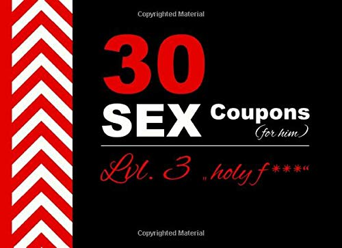 30 SEX Coupons (for him): Lvl. 3 I Erotic Voucher Book for Husband or...