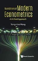 Modern Econometrics: A Unified Approach