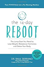 The 14-Day Reboot: The Jump-Start You Need to Lose Weight, Rebalance Hormones and Detox Your Body