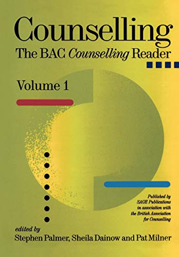 Counselling: The BACP Counselling Reader: v. 1