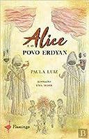 Alice e o Povo Erdyan (Portuguese Edition)