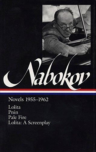 Nabokov: Novels 1955-1962: Lolita / Lolita (screenplay) / Pnin / Pale Fire
