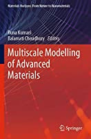 Multiscale Modelling of Advanced Materials (Materials Horizons: From Nature to Nanomaterials)