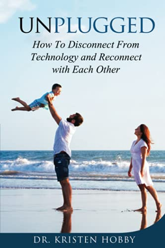 Unplugged: How to disconnect from technology and reconnect with each other