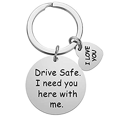 Drive Safe Keychain Boyfriend Gifts - I Need You Here With Me Boyfriend Keychain for Men, Christmas Valentines Day Gifts for Boyfriend Husband Dad