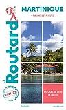 Guide du Routard Martinique 2021/22 - + randos et plongées