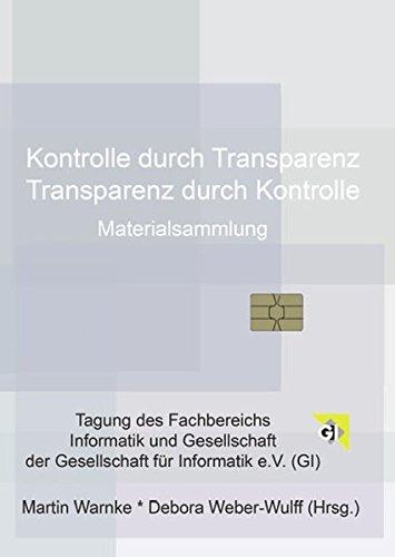 Kontrolle durch Transparenz /Transparenz durch Kontrolle: Materialsammlung zur Tagung