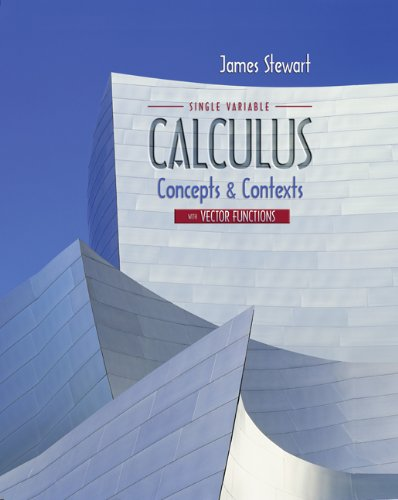 Single Variable Calculus with Vector Functions: Concepts and Contexts for AP* Calculus