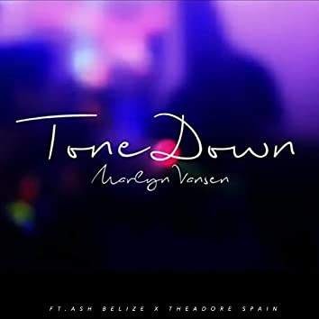 Tone Down