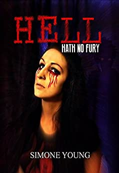 Hell Hath No Fury by [Simone Young]
