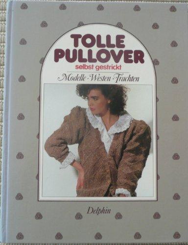 Tolle Pullover, selbst gestrickt. Modelle. Westen. Trachten
