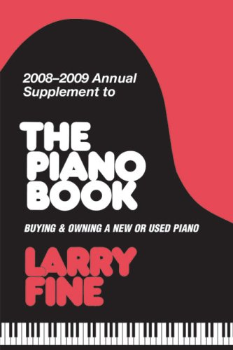 2008-2009 Annual Supplement to The Piano Book: Buying & Owning a New or Used Piano (Acoustic & Digital Piano Buyer) -  Fine, Larry, Paperback