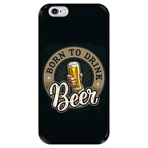 Hapdey Custodia per [ iPhone 6 6S ] Disegni [ Saluti, Nato per Bere Birra ] Cover Guscio in Silicone Flessibile Nero TPU