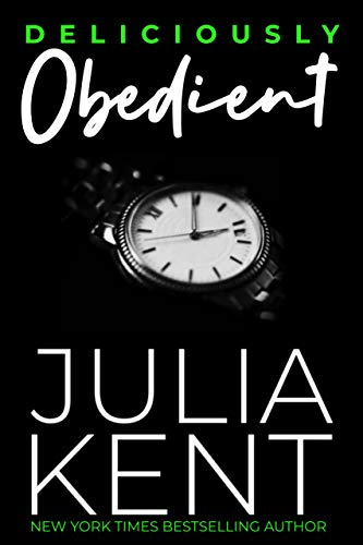 Deliciously Obedient by Julia Kent ebook deal
