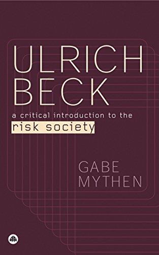 Ulrich Beck: A Critical Introduction to the Risk Society (English Edition)