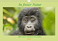 In freier Natur Affen, unsere naechsten Verwandten (Wandkalender 2022 DIN A4 quer): Gorilla, Schimpanse & Co freilebend fotografiert (Geburtstagskalender, 14 Seiten )