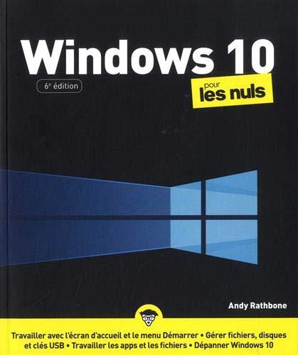 Windows 10 pour les Nuls, grand format, 6e éd.