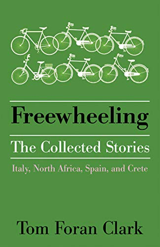 Freewheeling: The Collected Stories (English Edition)