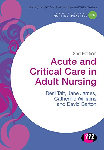 41L2IQseZXL - Acute and Critical Care in Adult Nursing (Transforming Nursing Practice Series)