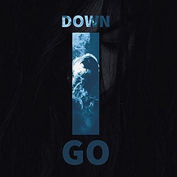 Down I Go