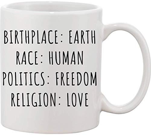 Lugar de nacimiento: Tierra, Raza: Humano, Política: Libertad, Religión: Love, Free Mind and Soul Ceramic Mug bnft