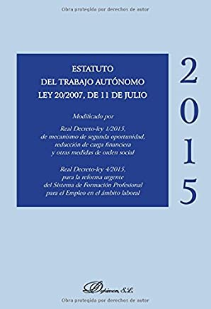 Estatuto del trabajo autónomo Ley 20/2007, de 11 de julio