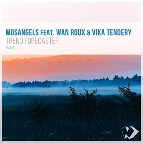 MosAngels feat. Wan Roux & Vika Tendery