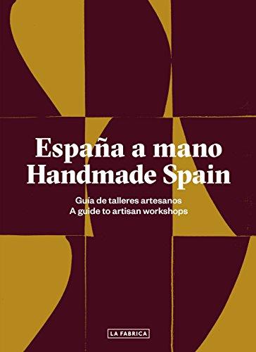 España a mano. Handmade Spain (Libros de Autor)