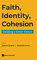 Faith, Identity, Cohesion: Building a Better Future