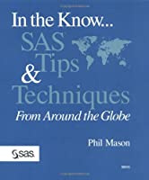 In the Know...Sas Tips & Techniques from Around the Globe