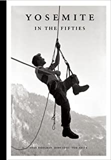 Yosemite in the Fifties: The Iron Age