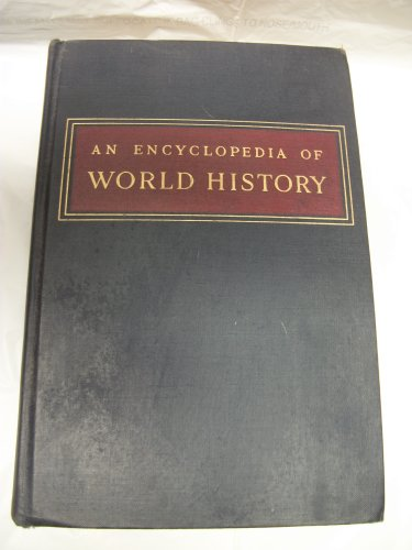 An Encyclopedia of World History: Ancient, Medieval, and Modern, Chronologically Arranged