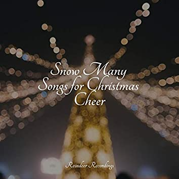 Snow Many Songs for Christmas Cheer