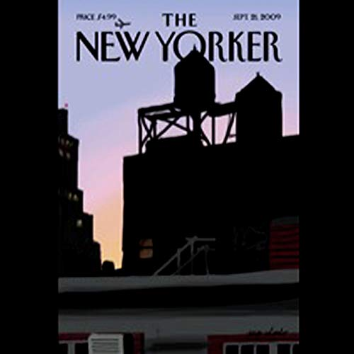 The New Yorker, September 21, 2009 (Jeffrey Toobin, Ta-Nehisi Coates, Peter Schjeldahl) audiobook cover art