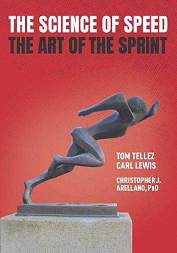 The Science of Speed The Art of the Sprint