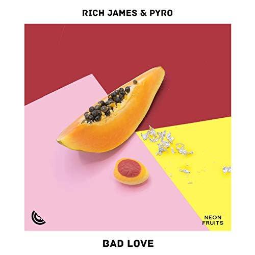 Rich James & Pyro
