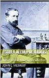 Escola Alemã de Xadrez: Jogue como Johannes Zukertort (Portuguese Edition)