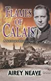 Flames of Calais: The Soldier's Battle, 1940 (English Edition)