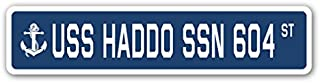 Cortan360 USS Haddo SSN 604 Street Sign Decal Sticker US Navy Veteran Military