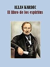 EL LIBRO DE LOS ESPIRITUS (Spanish Edition)