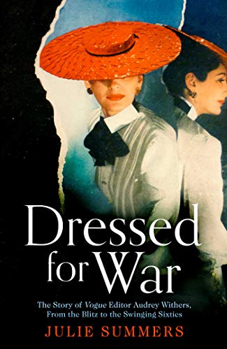 Dressed For War: The Story of Audrey Withers, Vogue editor ...